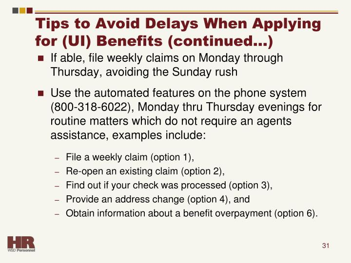 Tips to Avoid Delays When Applying for (UI) Benefits (continued…)