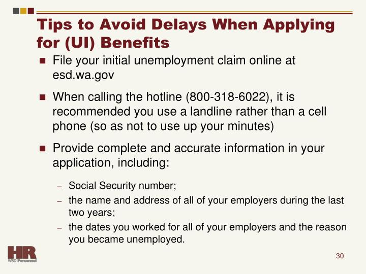 Tips to Avoid Delays When Applying for (UI) Benefits