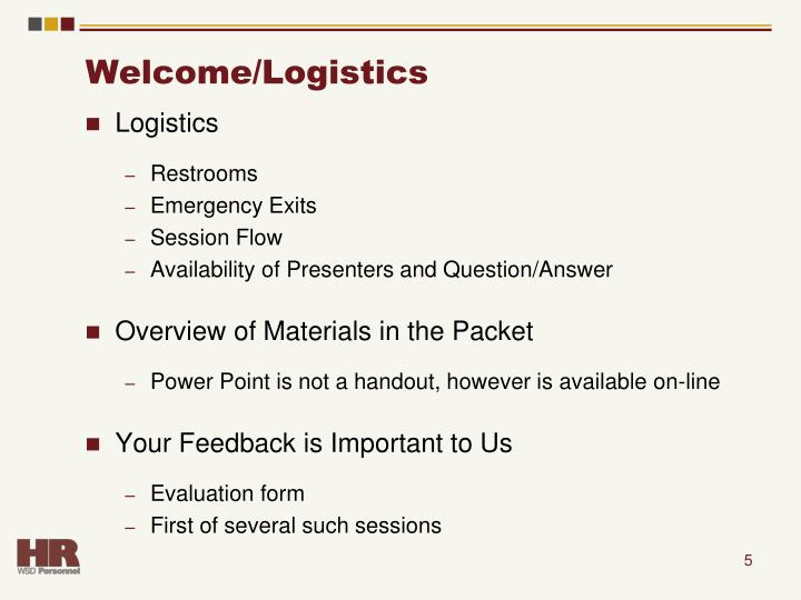 Welcome/Logistics