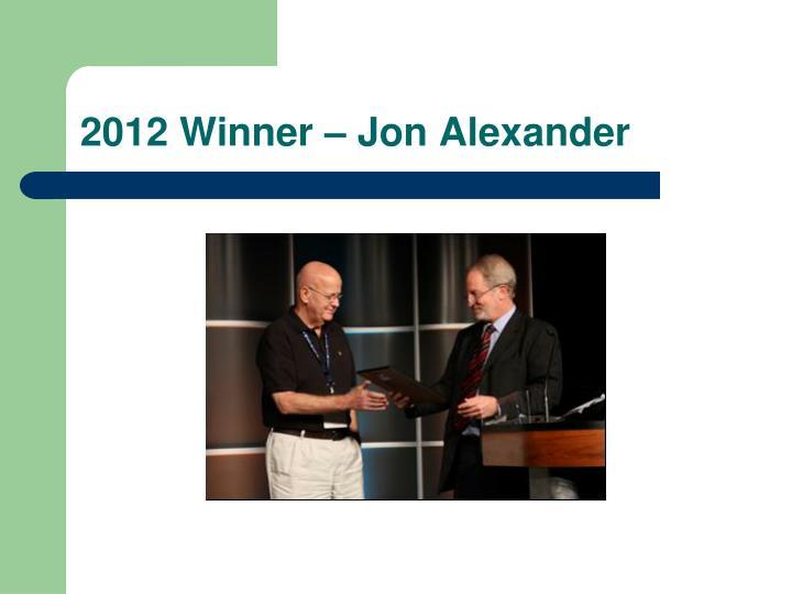 2012 Winner – Jon Alexander