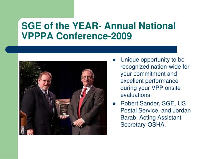 SGE of the YEAR- Annual National VPPPA Conference-2009