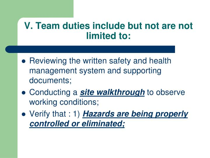 V. Team duties include but not are not limited to: