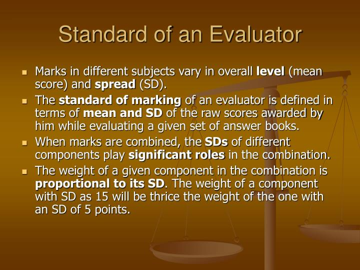 Standard of an Evaluator