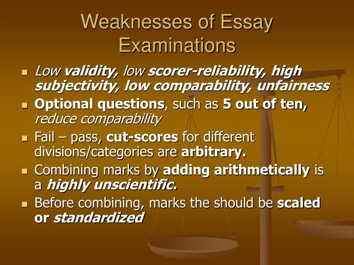 Weaknesses of Essay Examinations