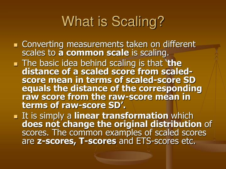 What is Scaling?