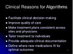 clinical reasons for algorithms