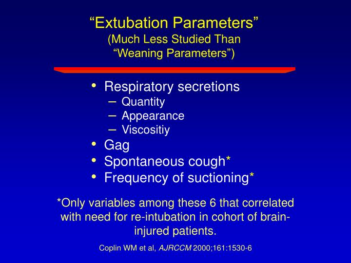 """Extubation Parameters"""