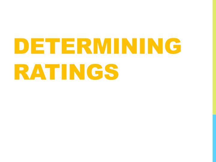 Determining Ratings