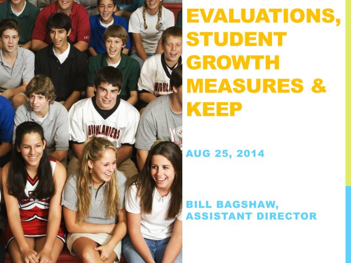 Evaluations student growth measures keep