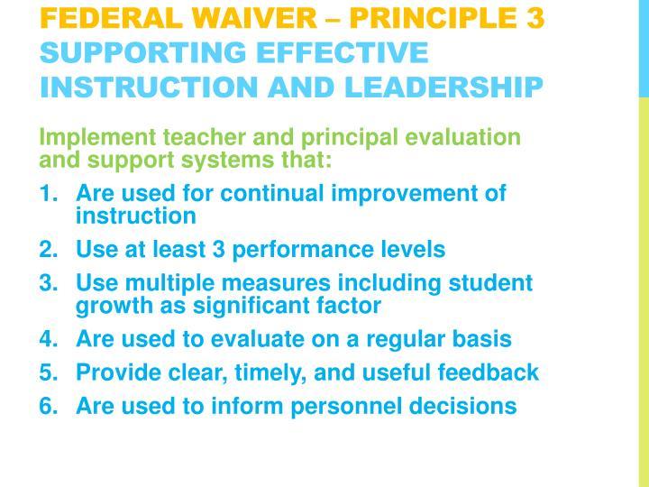 Federal Waiver – Principle 3
