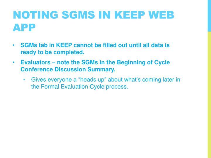Noting SGMs in KEEP Web App