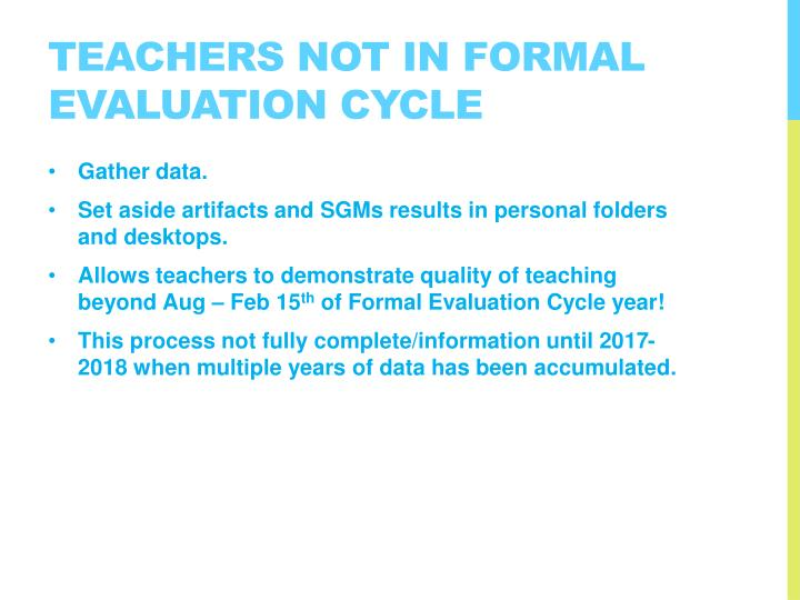 Teachers not in formal Evaluation Cycle