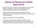 options for meeting the cahsee requirement