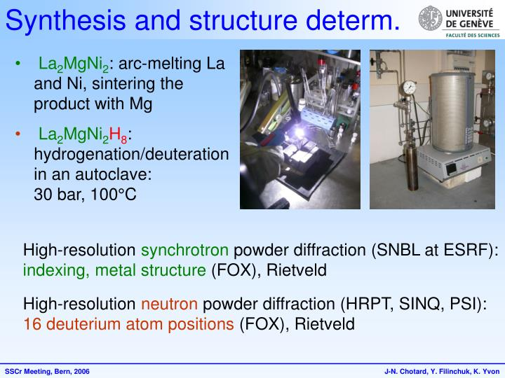 Synthesis and structure determ.
