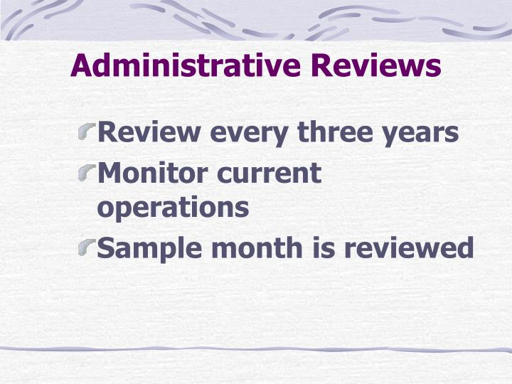 Administrative Reviews