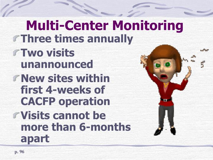 Multi center monitoring