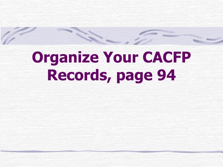 Organize Your CACFP Records, page 94