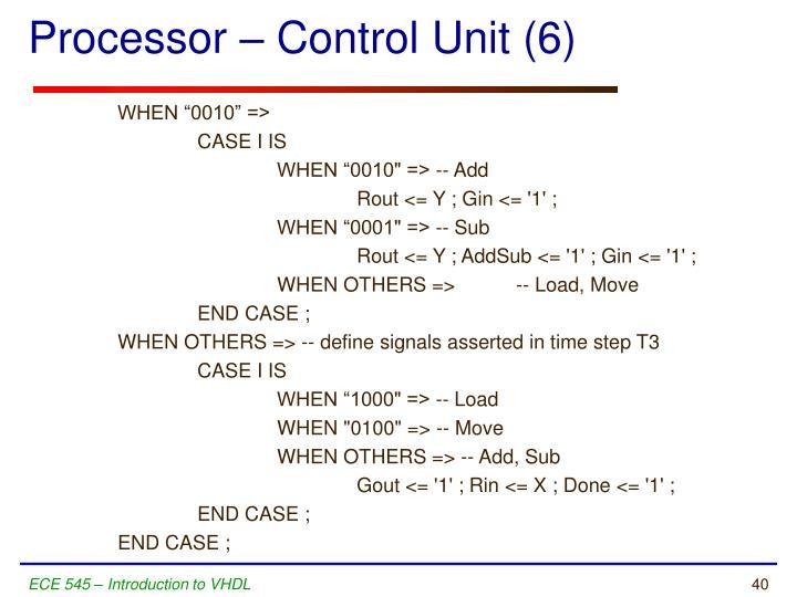 Processor – Control Unit (6)