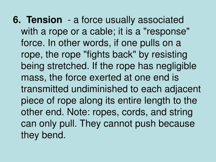 6.  Tension