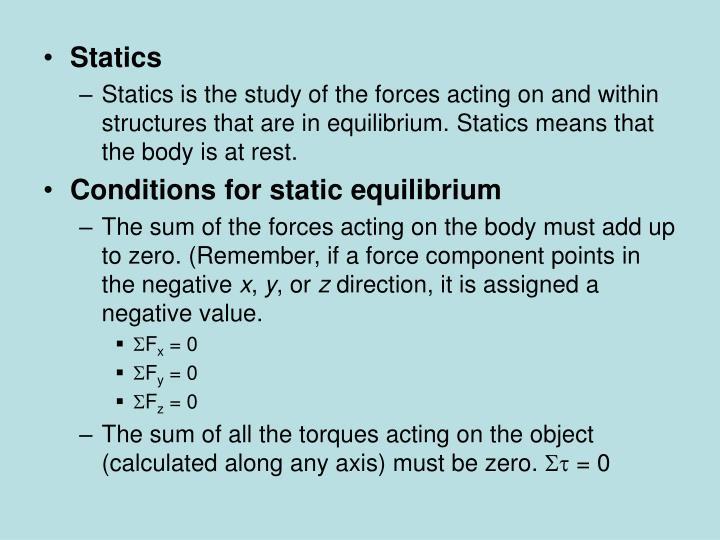 Statics