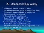 9 use technology wisely