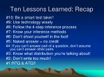 ten lessons learned recap