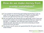 how do we make money from a solar installation