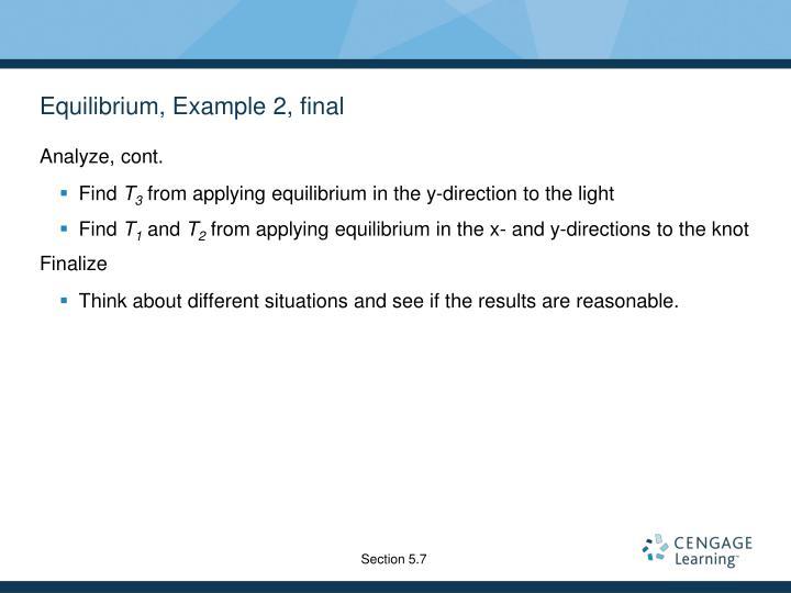 Equilibrium, Example 2, final