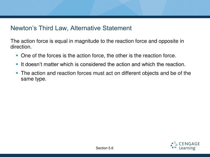 Newton's Third Law, Alternative Statement