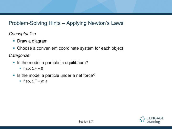 Problem-Solving Hints – Applying Newton's Laws