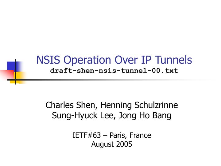 nsis operation over ip tunnels draft shen nsis tunnel 00 txt n.