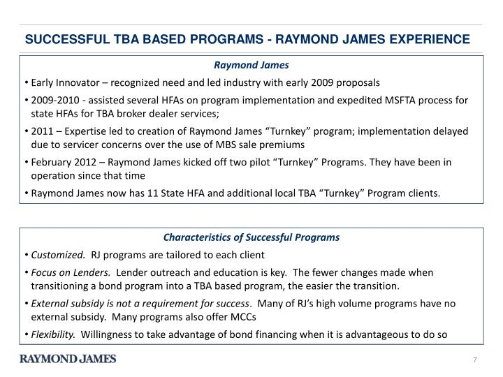 Successful tba based programs - Raymond James experience