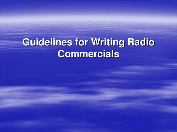 Guidelines for writing radio commercials