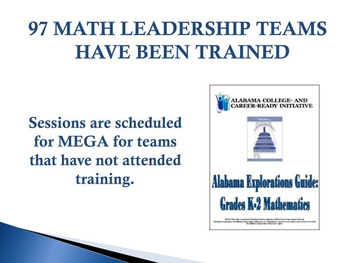 97 MATH LEADERSHIP TEAMS HAVE BEEN TRAINED