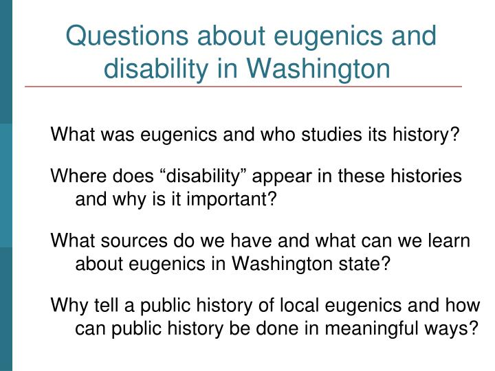 Questions about eugenics and disability in washington