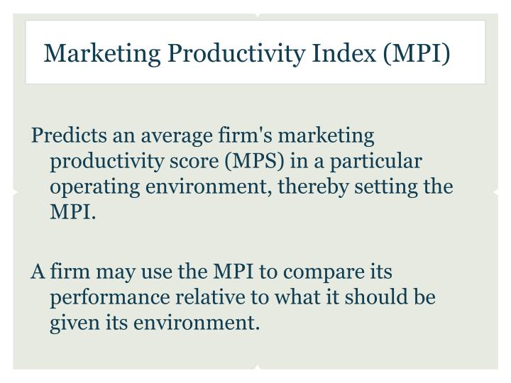 Marketing Productivity Index (MPI)