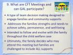 9 what are cft meetings and can gal participate