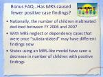 bonus faq has mrs caused fewer positive case findings