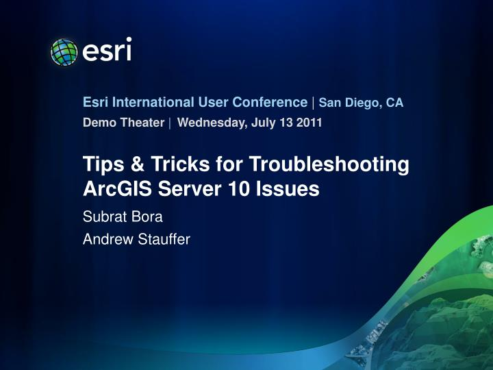 tips tricks for troubleshooting arcgis server 10 issues n.