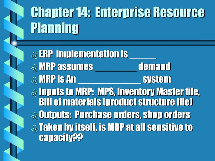 Chapter 14:  Enterprise Resource Planning