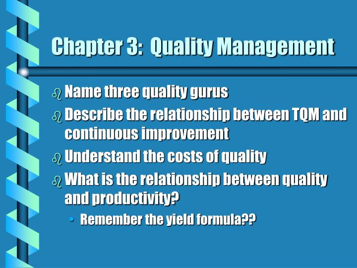 Chapter 3:  Quality Management
