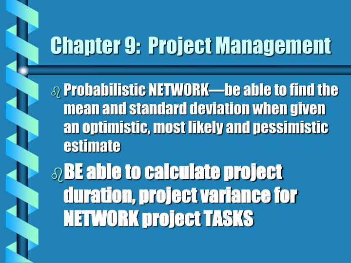 Chapter 9:  Project Management