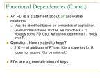 functional dependencies contd