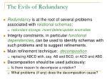 the evils of redundancy