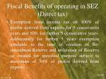 fiscal benefits of operating in sez direct tax