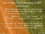fiscal benefits of operating in sez direct tax1