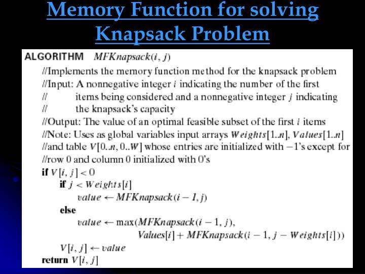 Memory Function for solving Knapsack Problem