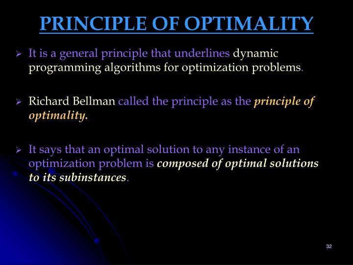 PRINCIPLE OF OPTIMALITY