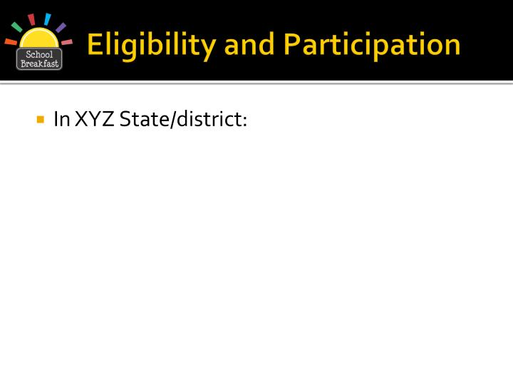 Eligibility and Participation