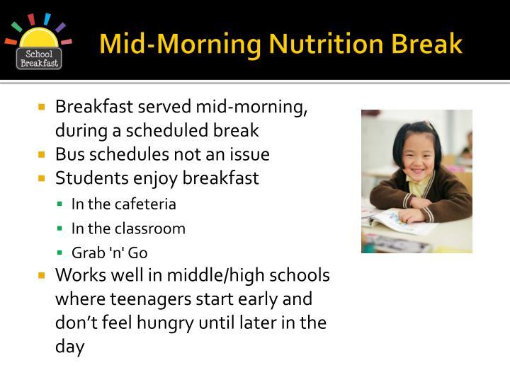 Mid-Morning Nutrition Break